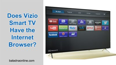 Does Vizio Smart TV Have the Internet Browser?