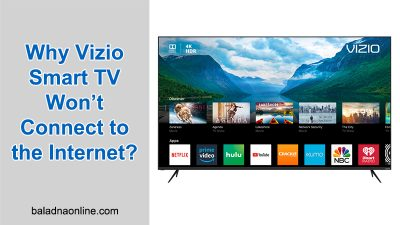Why Vizio Smart TV Won't Connect to the Internet?
