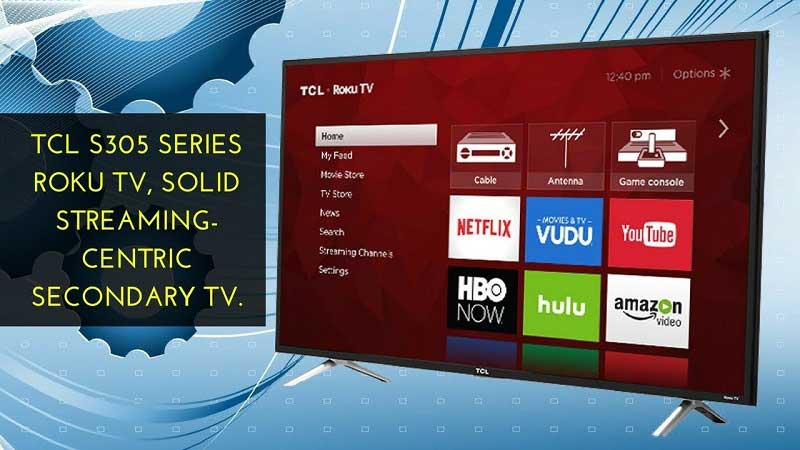 TCL S305 Series Roku TV – Most Solid for Streaming
