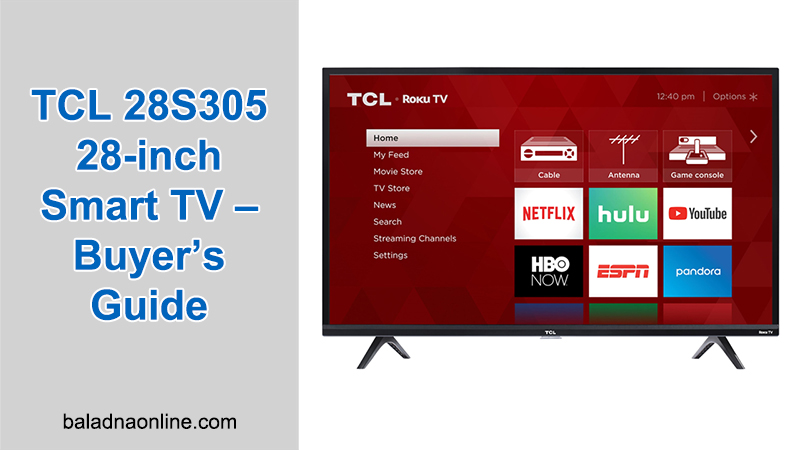 TCL 28S305 28-inch Smart TV (2021 Model) Reviews