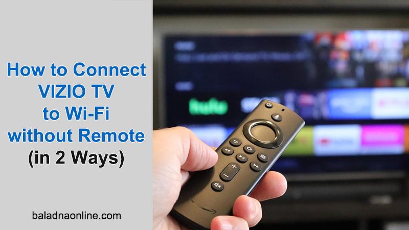 connect vizio tv to internet using no remote